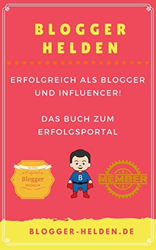 Blogger-Helden