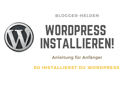 Ultimative WordPress Anleitung für Beginner